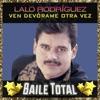 Ven Devórame Otra Vez (Baile Total)