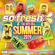 Various Artists - So Fresh: The Hits Of Summer 2019