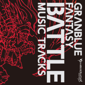 GRANBLUE FANTASY BATTLE MUSIC TRACKS