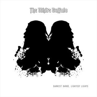 Darkest Darks, Lightest Lights – The White Buffalo