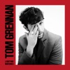 7) Tom Grennan - Lighting Matches (deluxe)