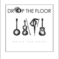 Raise the Roof by Drop the Floor on Apple Music