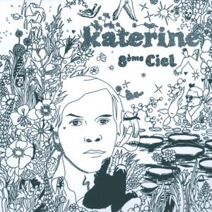 Katerine - 8ème ciel