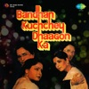 Bandhan Kuchchey Dhaagon Ka (Original Motion Picture Soundtrack) - EP