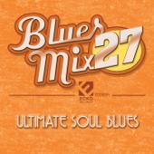 Blues Mix Vol. 27: Ultimate Soul Blues-Various Artists