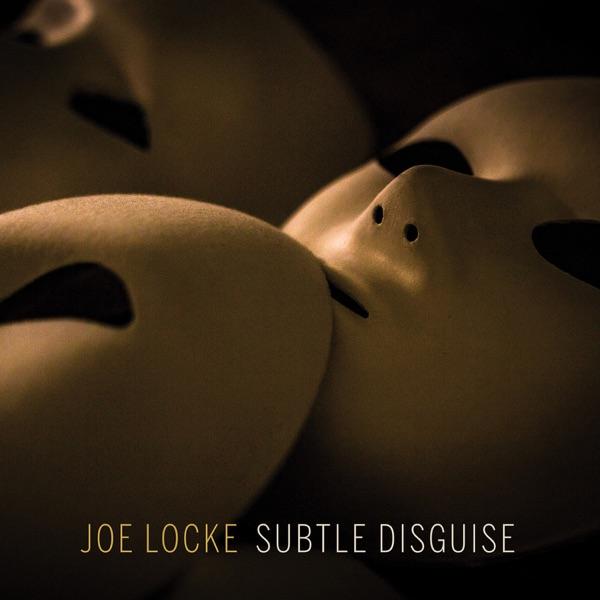 Joe Locke - Safe And Sound