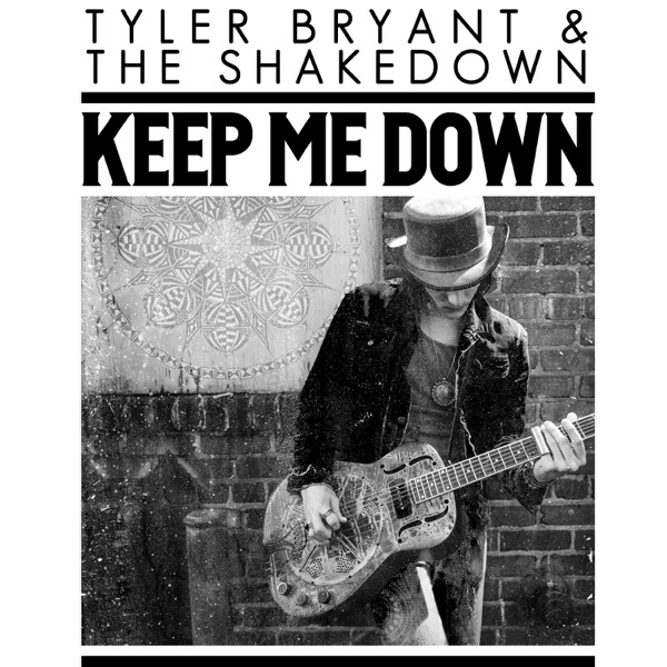 Keep Me Down - Single