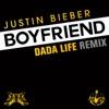 Boyfriend Dada Life Remix Single