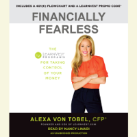 Financially Fearless: The LearnVest Program for Taking Control of Your Money (Unabridged)
