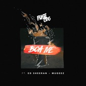 Boa Me (feat. Ed Sheeran & Mugeez) - Single