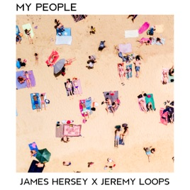 My People - Single by James Hersey & Jeremy Loops
