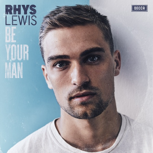 Rhys Lewis - Be Your Man