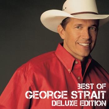 George Strait - Best of George Strait Deluxe Edition Album Reviews