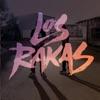 Los Rakas, Los Rakas