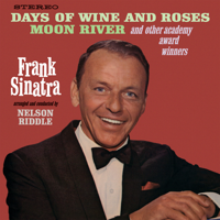 Frank Sinatra - Days of Wine and Roses, Moon River and Other Academy Award Winners artwork