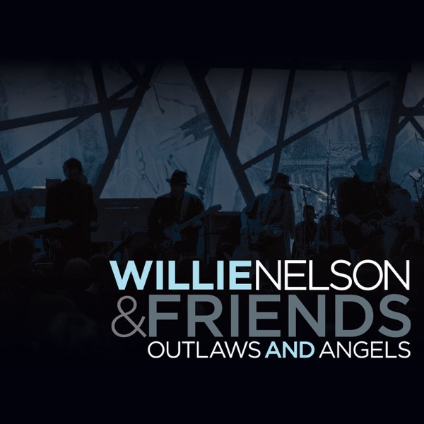 Outlaws and Angels (Live At Wiltern Theatre, Los Angeles 2004)