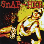 Snap-Her - Nice Girls (Don't Play Rock & Roll)