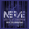 Ghosts of Tomorrow : Vocal Collaborations - EP - Nerve