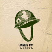 Soldier - James TW