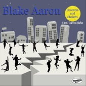 Blake Aaron - Groovers and Shakers (feat. Darren Rahn) feat. Darren Rahn