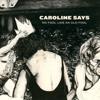 Caroline Says - No Fool Like an Old Fool artwork