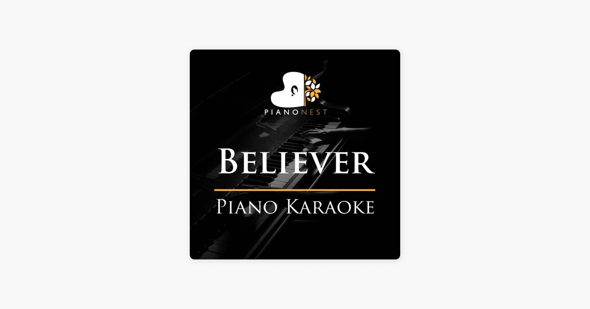 Believer (Piano Karaoke) - Single by PianoNest