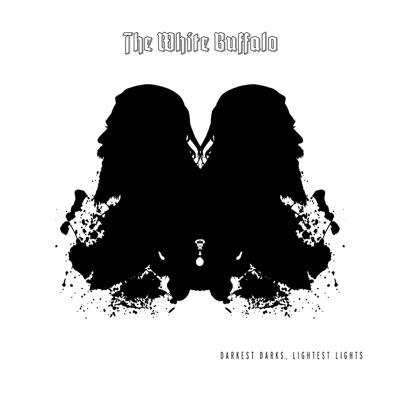 The White Buffalo – Darkest Darks, Lightest Lights