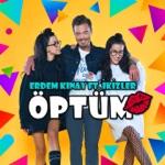 Erdem Kınay - Öptüm (feat. İkizler)