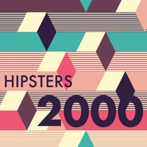 Hipsters 2000
