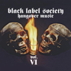Hangover Music Vol. VI - Black Label Society