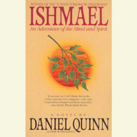 Ishmael: An Adventure of the Mind and Spirit (Abridged)