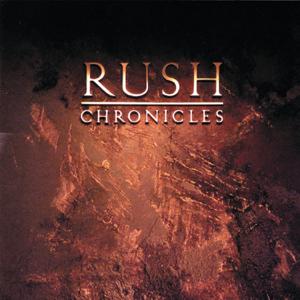 Rush - Chronicles (Remastered)