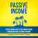 Charles Voss & Mark Thomas - Passive Income: Passive Income Ideas to Make Money Online Through Different Streams of Income (Unabridged)