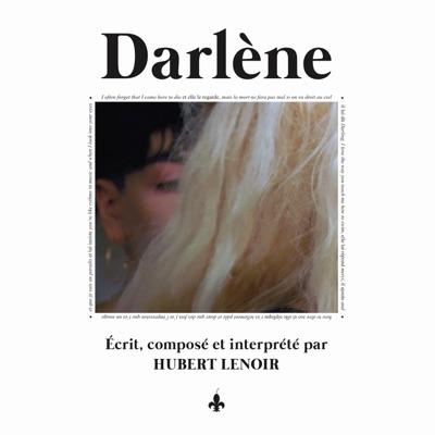 Hubert Lenoir– Darlène