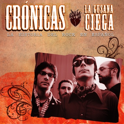Cronicas: La Gusana Ciega - La Gusana Ciega