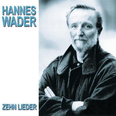 Zehn Lieder - Hannes Wader