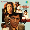 Parakh (Original Motion Picture Soundtrack)