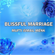 Mufti Ismail Menk - Blissful Marriage