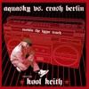 Aquasky & Crash Berlin - Movin the Hype Track (feat. Kool Keith)