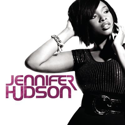 Jennifer Hudson (Bonus Track Version) - Jennifer Hudson