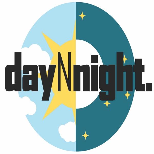 dayNnight Podcast