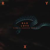 Bad Love (Camo & Krooked Remix)