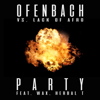 Ofenbach & Lack of Afro - PARTY (feat. Wax and Herbal T) [Ofenbach vs. Lack of Afro] artwork