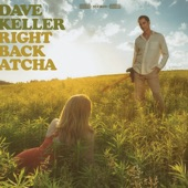 Dave Keller - Right Back Atcha