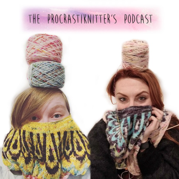 The Procrastiknitters Podcast