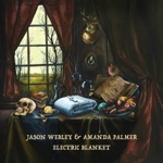 Amanda Palmer & Jason Webley - Electric Blanket