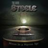 Moon in a Mason Jar - The Band Steele