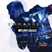 Sentirme Vivo (MTV Unplugged) - Emmanuel