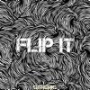 Flip It - Single