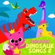 Dinosaur Songs 2